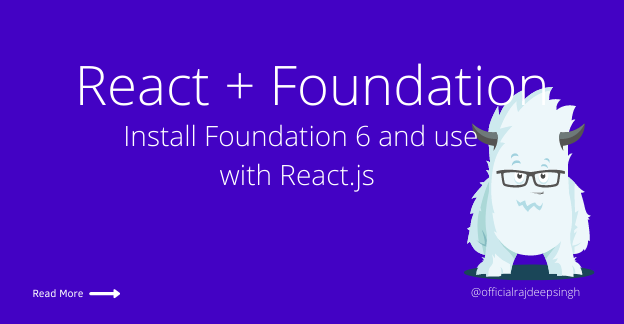 Install Foundation 6 with react-foundation and use it with react.js