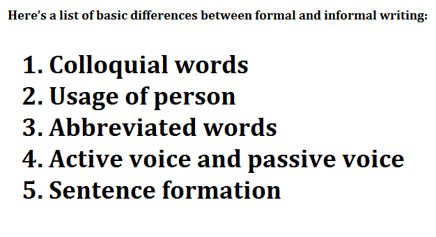 What is the basic Difference between formal and informal