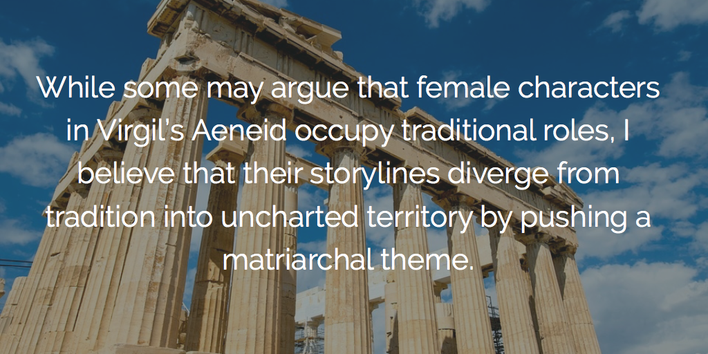 How the Women of The Aeneid Pushed a Matriarchal Theme