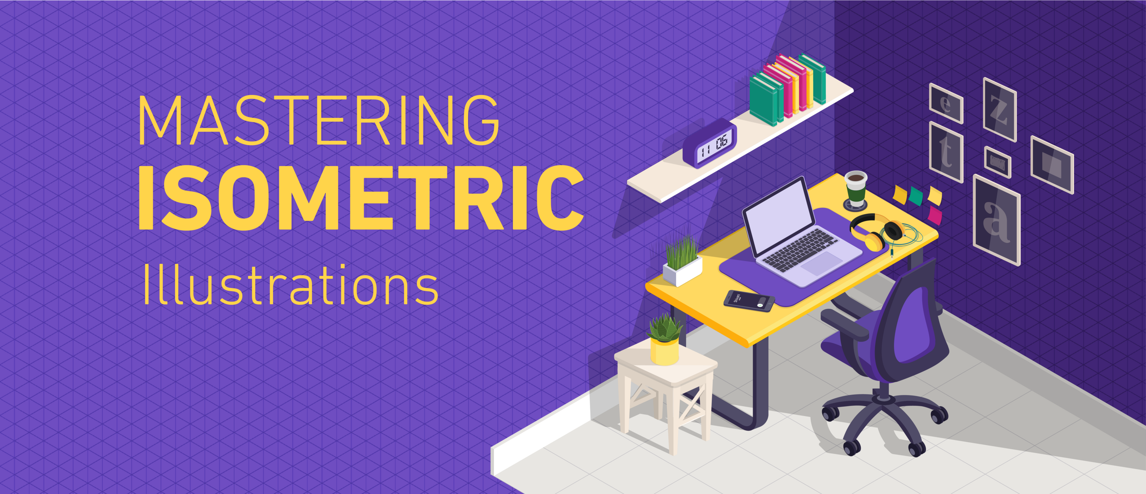 Mastering Isometric Illustrations — Part 2 - Zeta Design