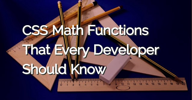 CSS Math Functions That Every Developer Should Know