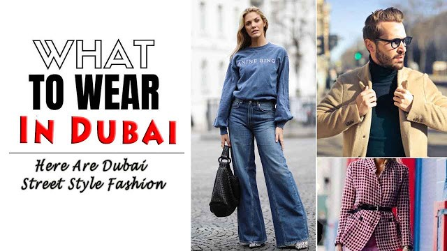 What To Wear In Dubai? Here Are Dubai Street Style Fashion Ideas To Try