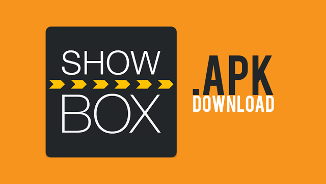 Showbox Apk Download and install For PC - Latest Technology