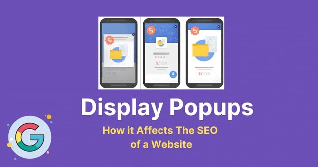 How Display Popups affect the SEO of a website