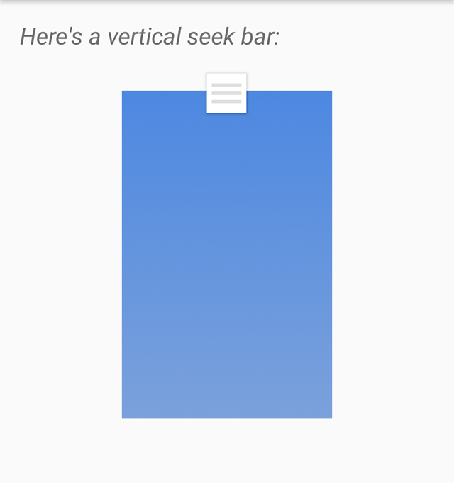Android: A custom vertical SeekBar - how to reinvent the