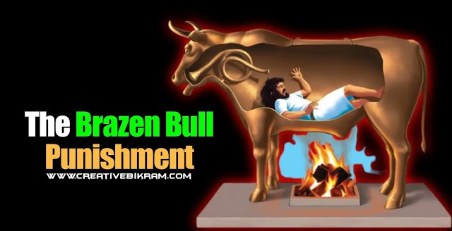The Brazen Bull (Worst Punishment In The History Of Mankind)