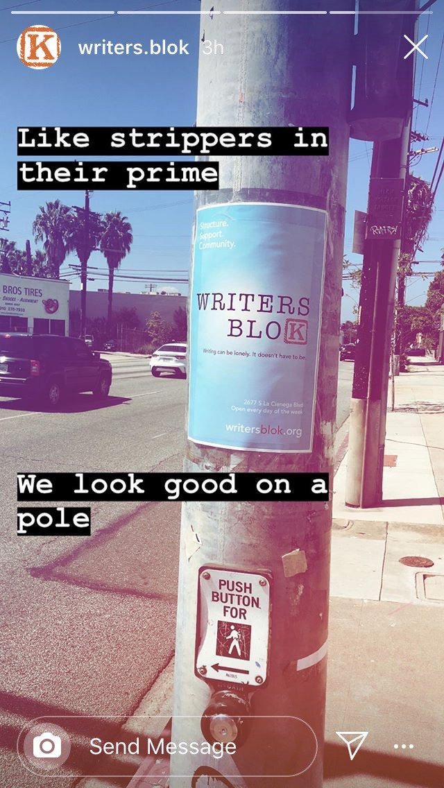 "A Writers Blok poster on a telephone pole. Text reads: ""Like strippers in their prime, we look good on a pole."""
