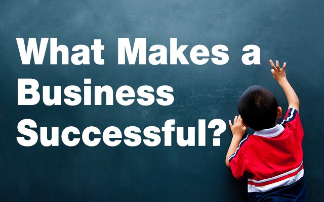 Gregory finkelson | What Makes Your Business Successful?