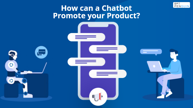 chatbot promote your product