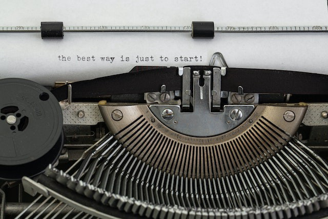 paper in typewrite with the words the best way is just to start