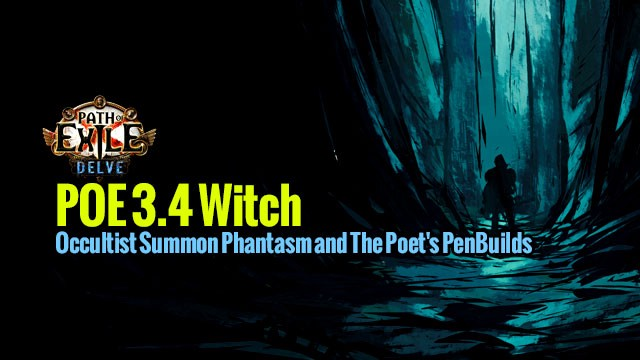 POE 3 4 Witch Occultist Summon Phantasm and The Poet's Pen Builds