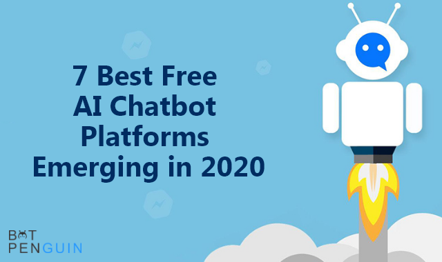7 Best Free AI Chatbot Platforms Emerging in 2020