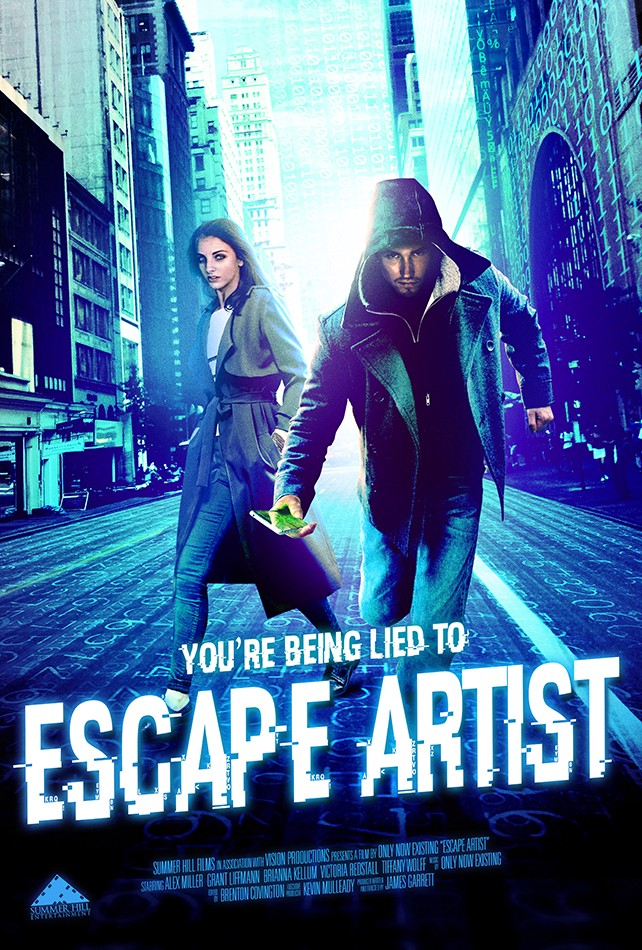 "The movie poster for Escape Artist A picture of a man and woman on an empty city street It reads: ""You're Being Lied To."""