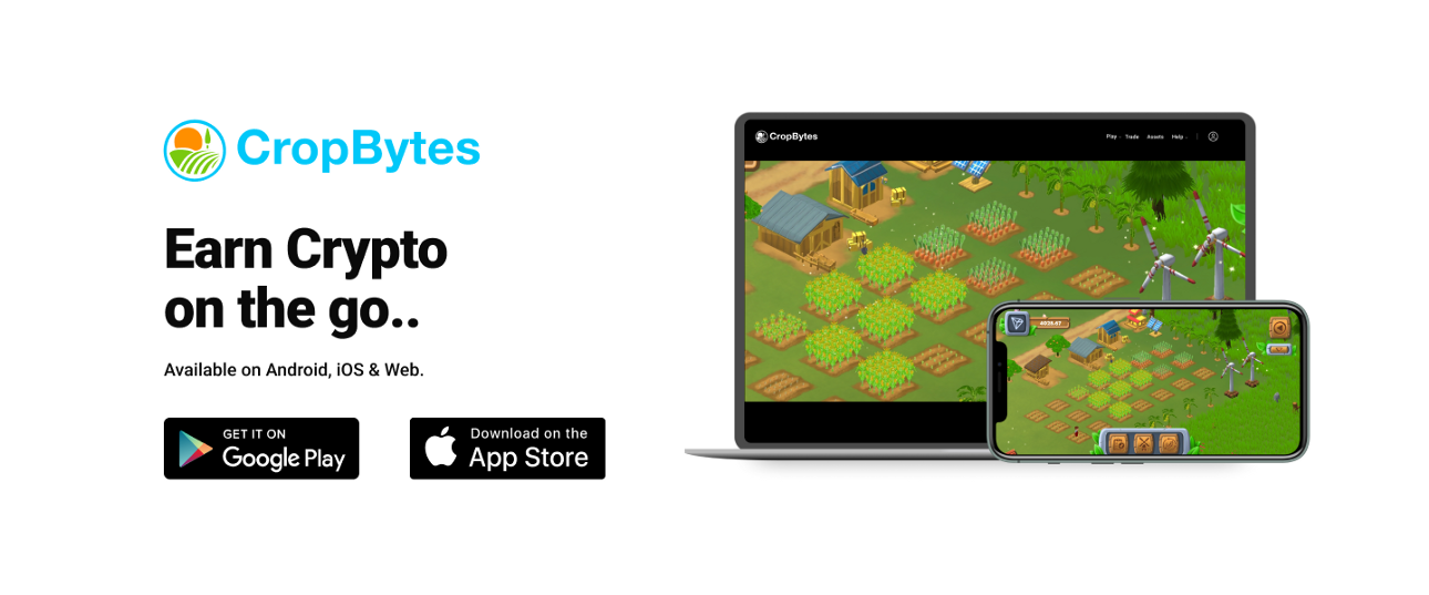 CropBytes Crypto Game on Android , IOS & Web