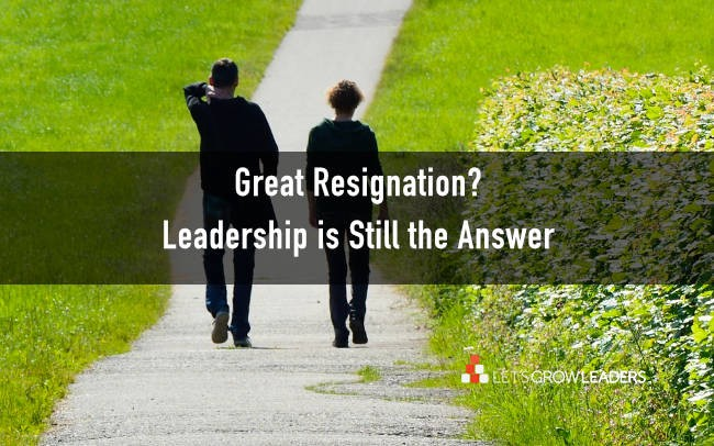 Great Resignation - Leaders put people before projects
