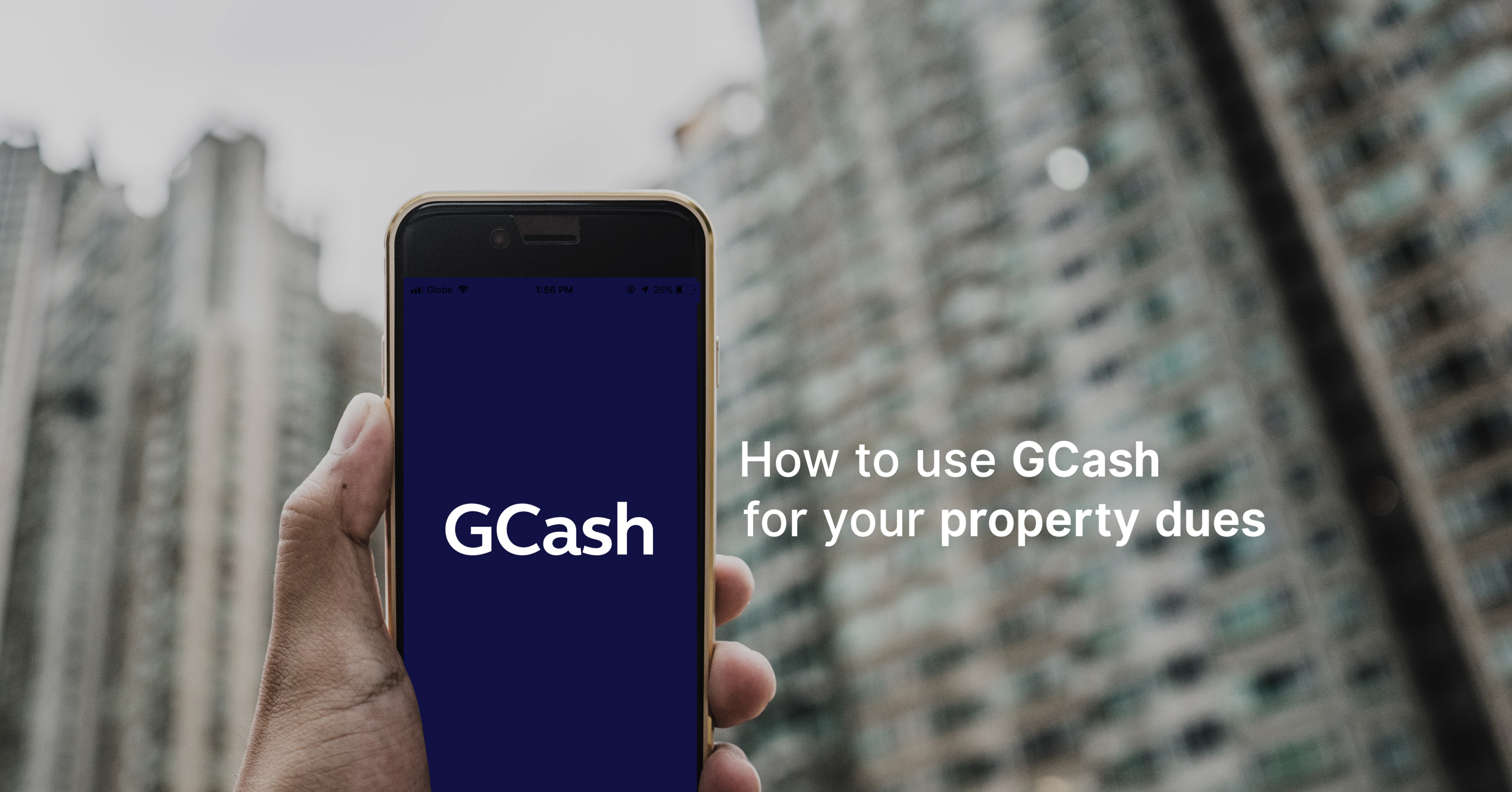 How To Use GCash for your Property Dues? - The Official