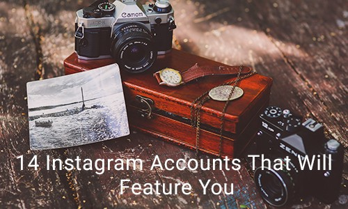 d71c86a010f504 14 Instagram Accounts That Will Feature You For Massive Exposure