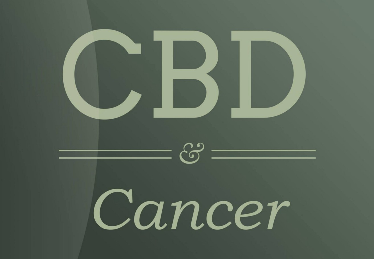 CBD Oil and Cancer: What You May Not Know