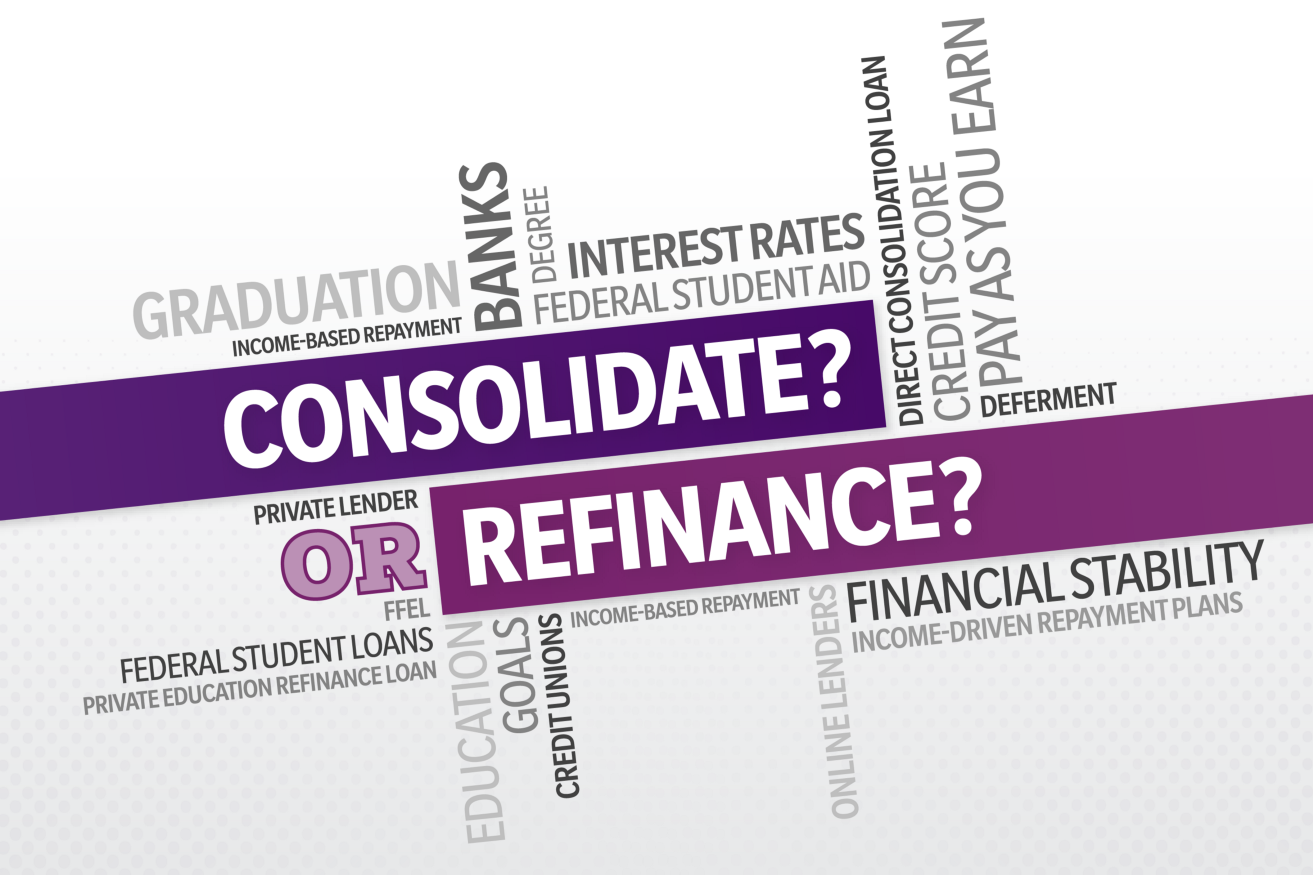 Refinance Student Loans >> Do You Want To Consolidate Or Refinance Your Student Loans Here S