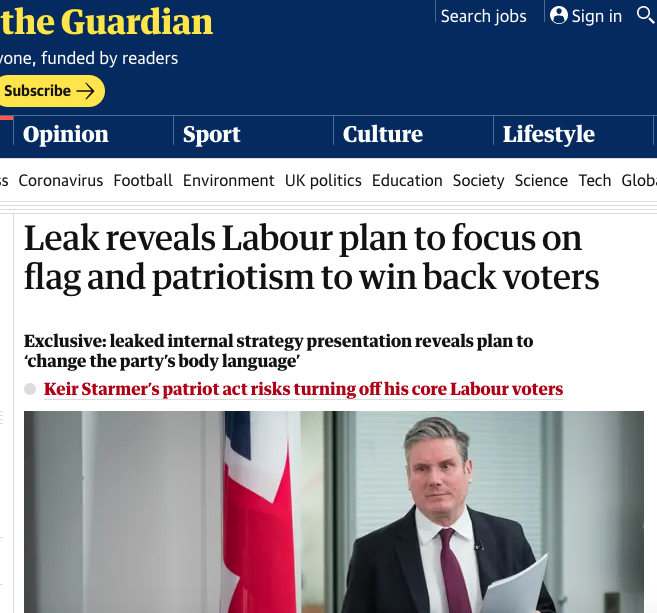 Leak reveals Labour plan to focus on flag and patriotism to win back voters—the Guardian