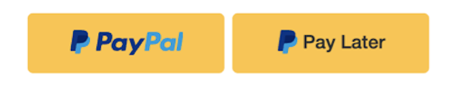 Picture of a yellow pay later button next to a yellow PayPal button