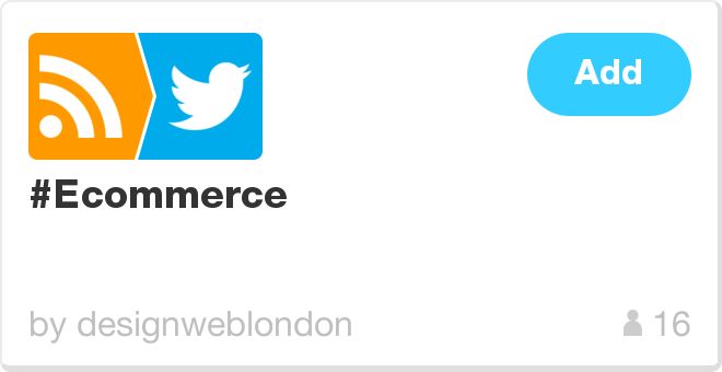 IFTTT Recipe: #Ecommerce connects feed to twitter