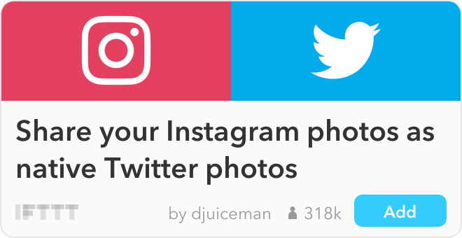 IFTTT Recipe: Post your Instagram pictures as native Twitter pictures connects instagram to twitter