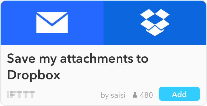 IFTTT Recipe: Save my attachments to Dropbox connects email to dropbox