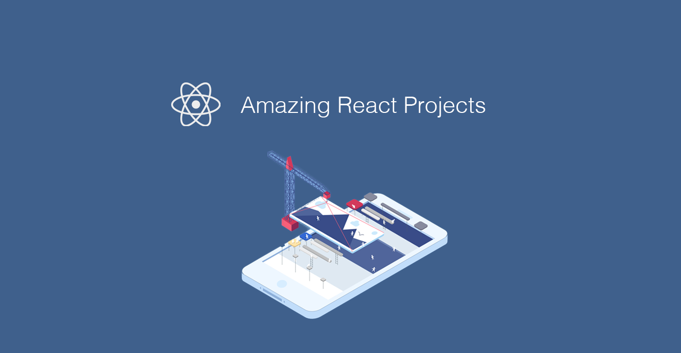 22 Amazing open source React projects - Mybridge for Professionals