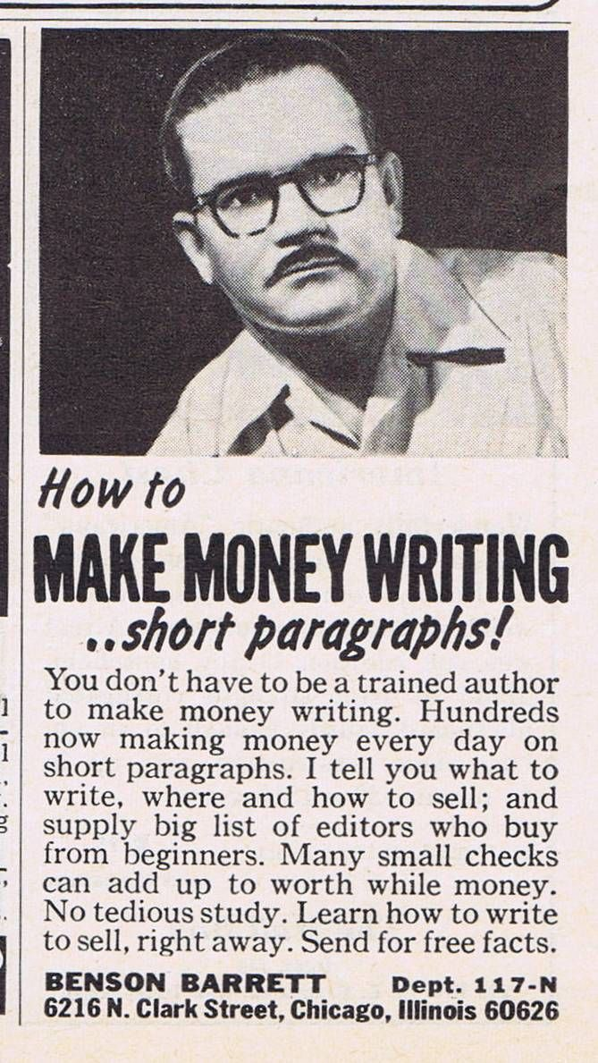 """Vintage Benson Barrett ad, """"How to MAKE MONEY WRITING..short paragraphs! promising """"No tedious study. Learn how to write to sell, right away."""""""