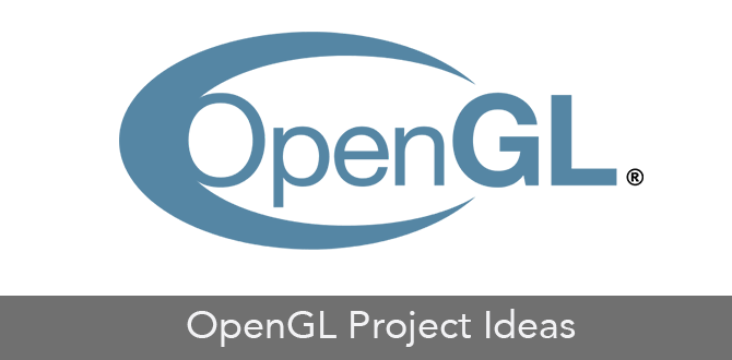 OpenGL Project Ideas - openglprojects com - Medium