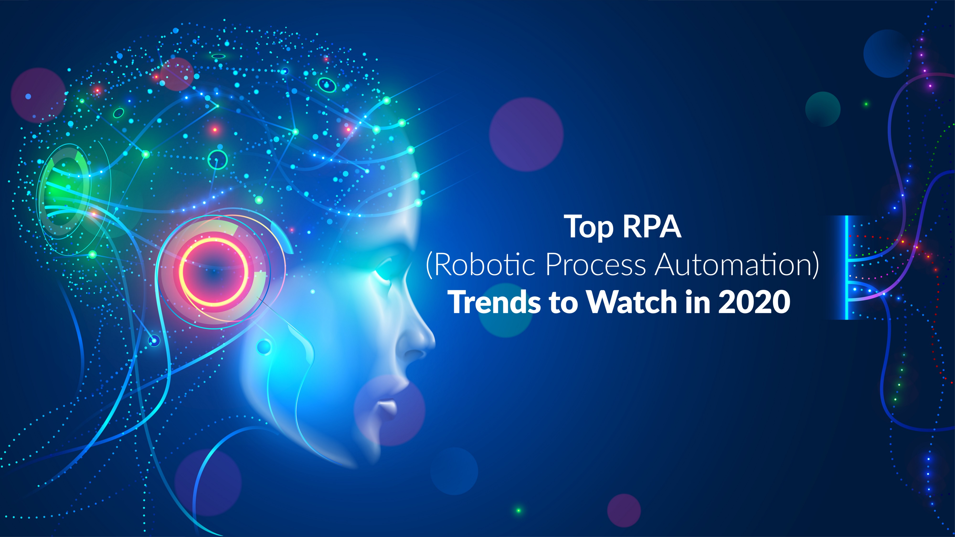 Top Robotic Process Automation Trends To Watch In 2020