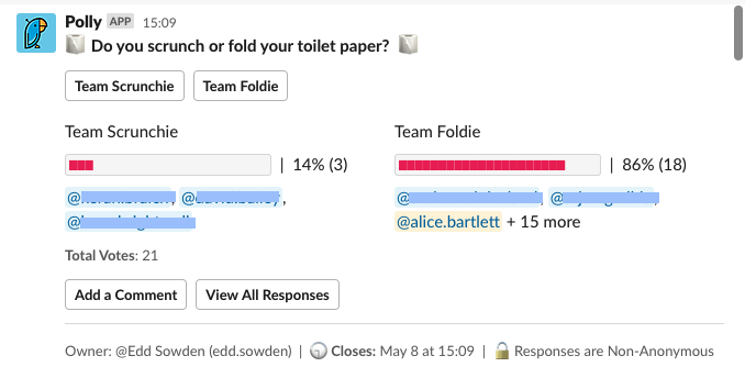 Slack poll about scrunching or folding toilet paper. Team Foldie has 86% of the votes