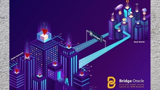 Bridge public oracle would play a key role in the expansion of TRON network