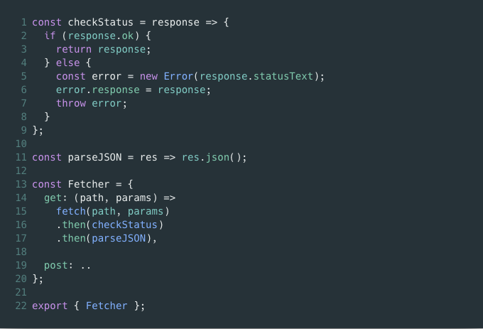 Fetch API was bringing darkness to my codebase  So I did