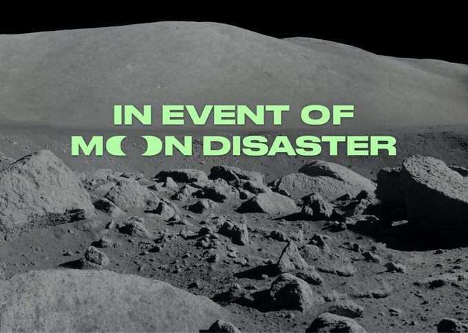 """""""In Event of Moon Disaster"""" in green text, set against a back-and-white shot of the surface of the moon"""