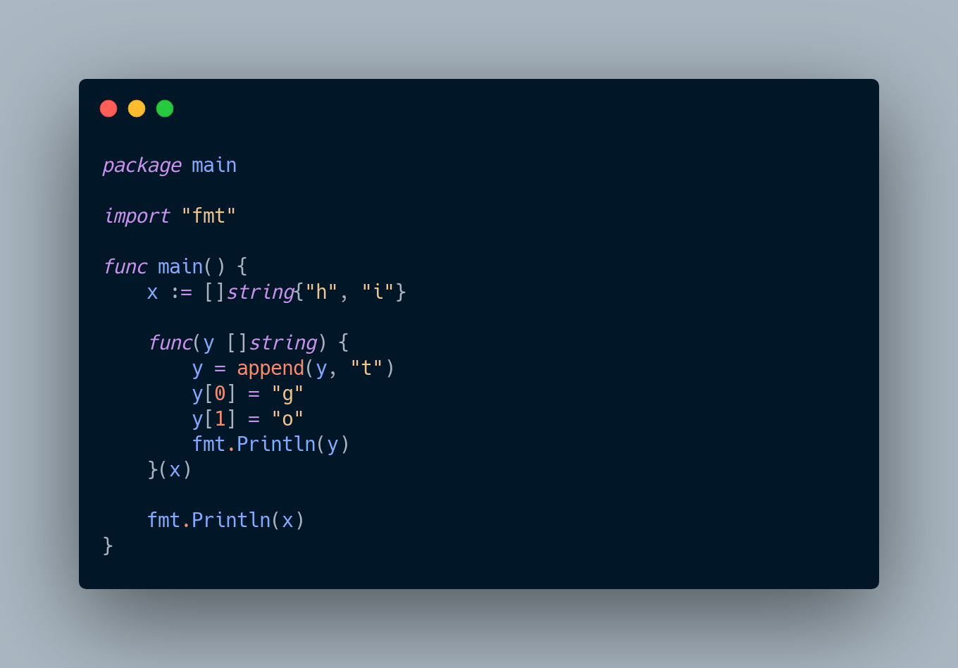 Go code which creates a slice and calls a function that appends to the slice and then mutates the slice.
