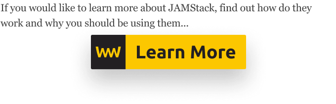 Learn more about JAMStack on webtips.dev
