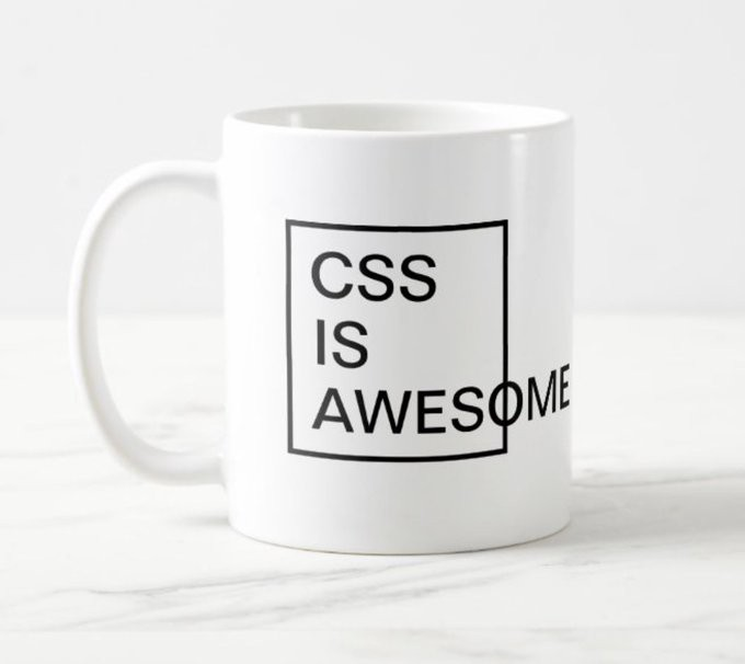 CSS is awesome mug by Steve Frank