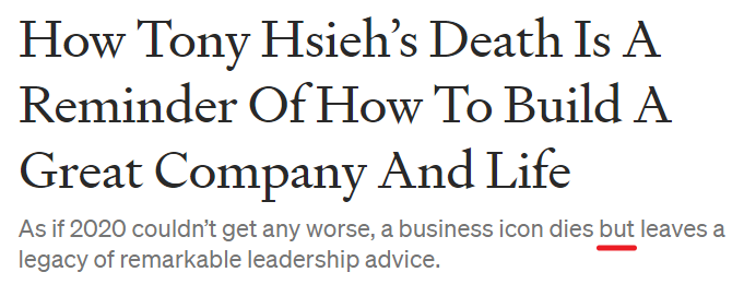 """The title of an article is displayed: """"How Tony Hsieh's Death Is A Reminder of How to Build a Great Company and Life"""""""