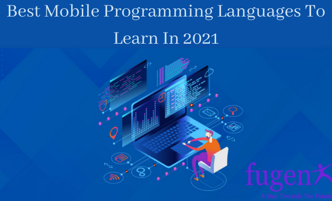Best mobile Programming Languages To Learn In 2021