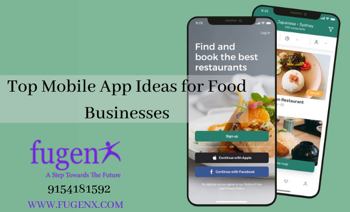Top Mobile App Ideas for Food Businesses
