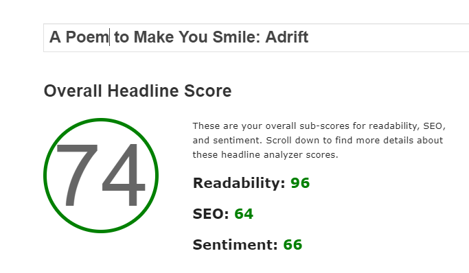 "Adding ""A Poem to Make You Smile"" to the original search for ""Adrift"" raised the headline score to 74."