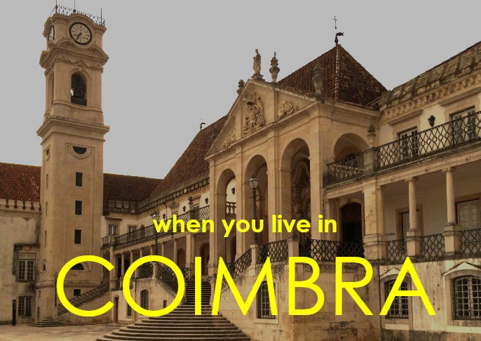 Photo of academic building with clock tower, the words when you live in coimbra in yellow