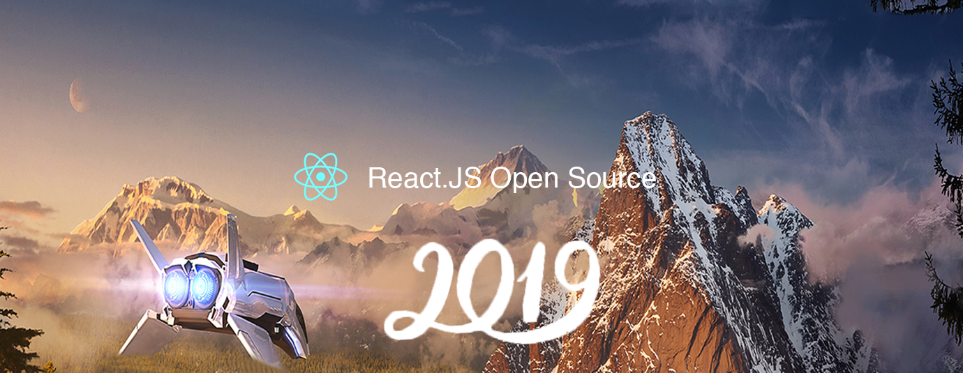 Amazing React js Open Source Tools & Projects of the Year (v 2019)