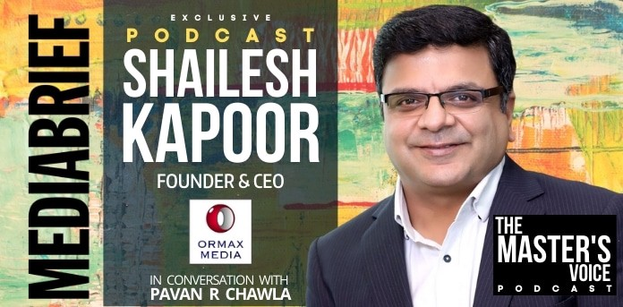 THE MASTER'S VOICE PODCAST | Shailesh Kapoor, Founder & CEO - Ormax Media: A media insights deepdive