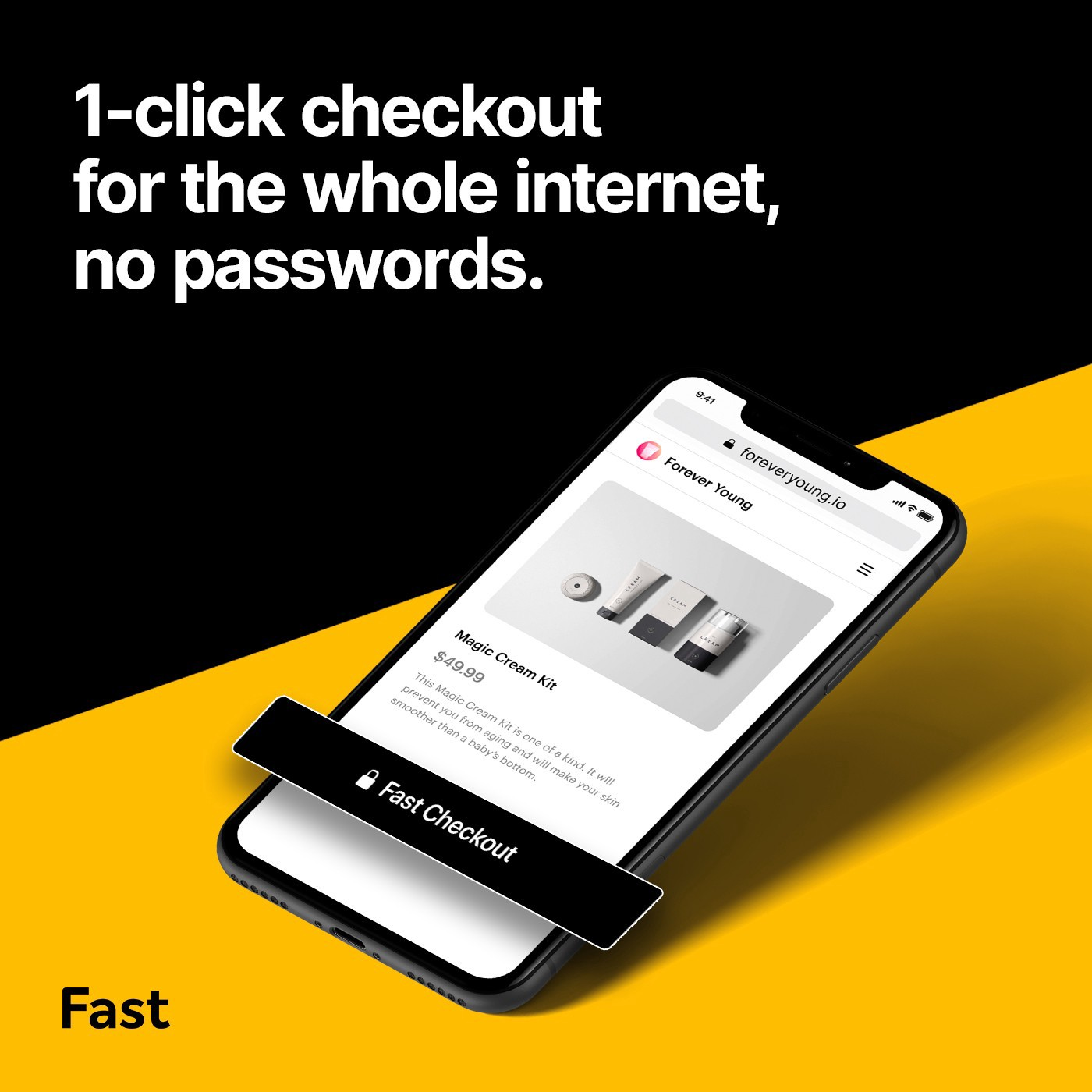"An imagine of an iPhone app that reads ""1-click checkout for the whole internet, no passwords."" Fast.co"