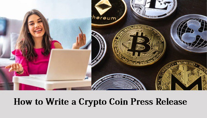 How to Write a Crypto Coin Press Release
