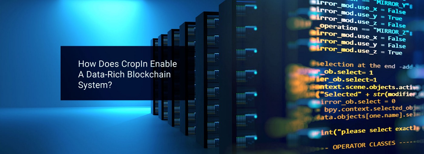 """Banner Image: """"How Does CropIn Enable A Data-Rich Blockchain System?"""""""