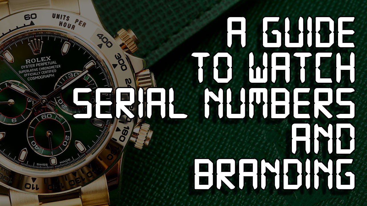 And numbers model rolex serial Rolex Serial